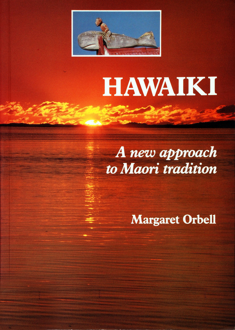 Margaret Orbell. <i>Hawaiki: A New Approach to Maori Tradition. </i> Christchurch: Canterbury University Press, 1991 edition.
