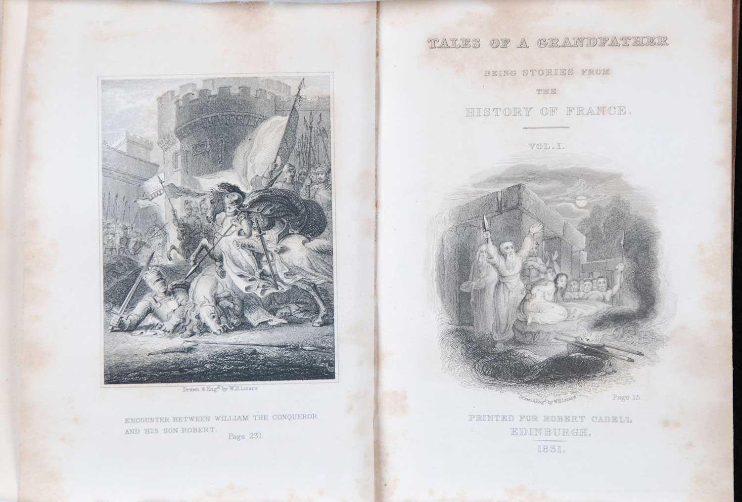 [Sir Walter Scott]. <em>Tales from a grandfather: being stories taken from the history of France.</em> [1st edition]. Printed for Robert Cadell, Edinburgh; Whittaker and Co., London; and John Cumming, Dublin, 1831. Three volumes; Vol. 1 displayed.