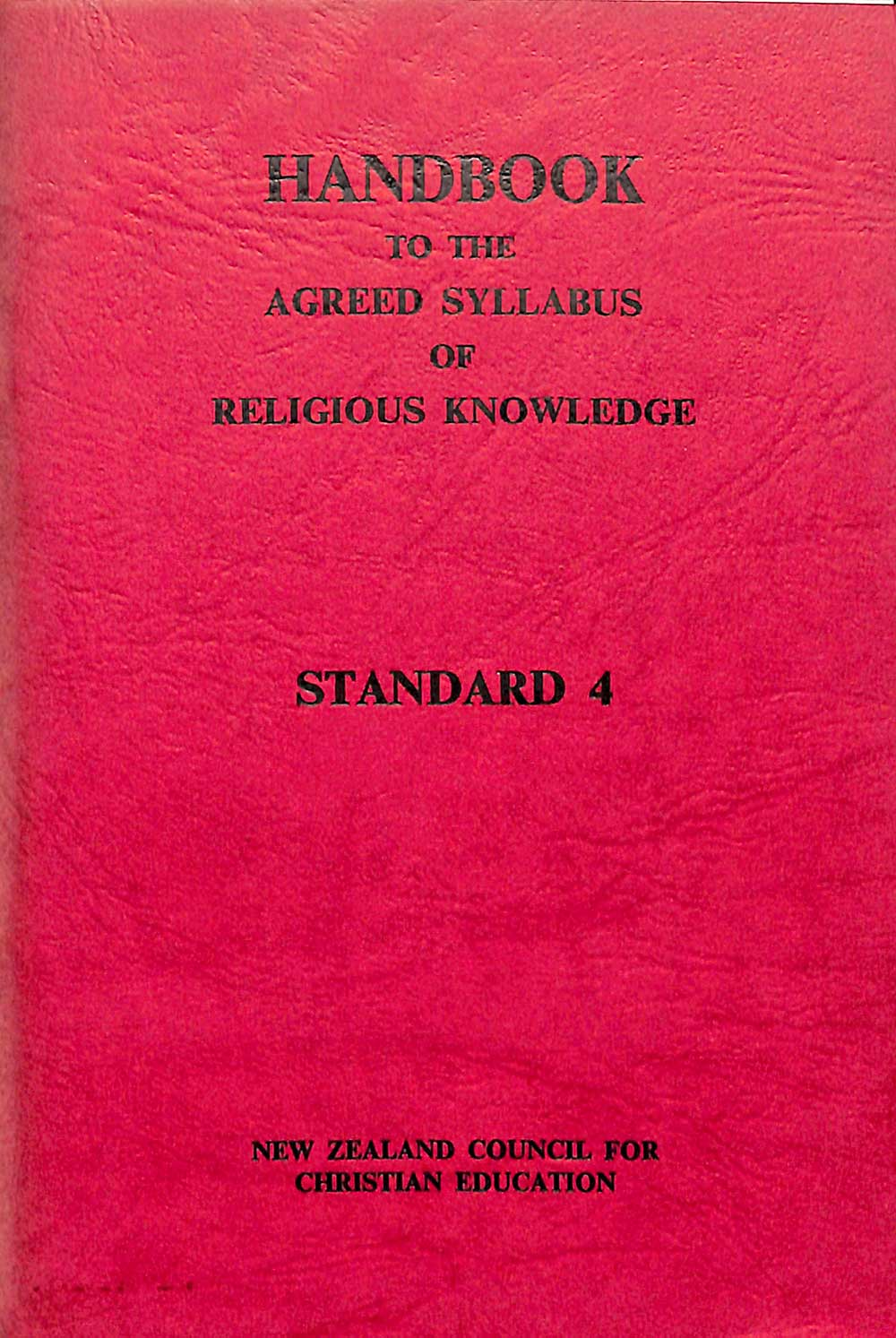 <em>Handbook to the agreed syllabus of religious knowledge. Standard 4.</em> Revised edition. Wellington: A.H. & A.W. Reed for the New Zealand Council for Christian Education, 1962.