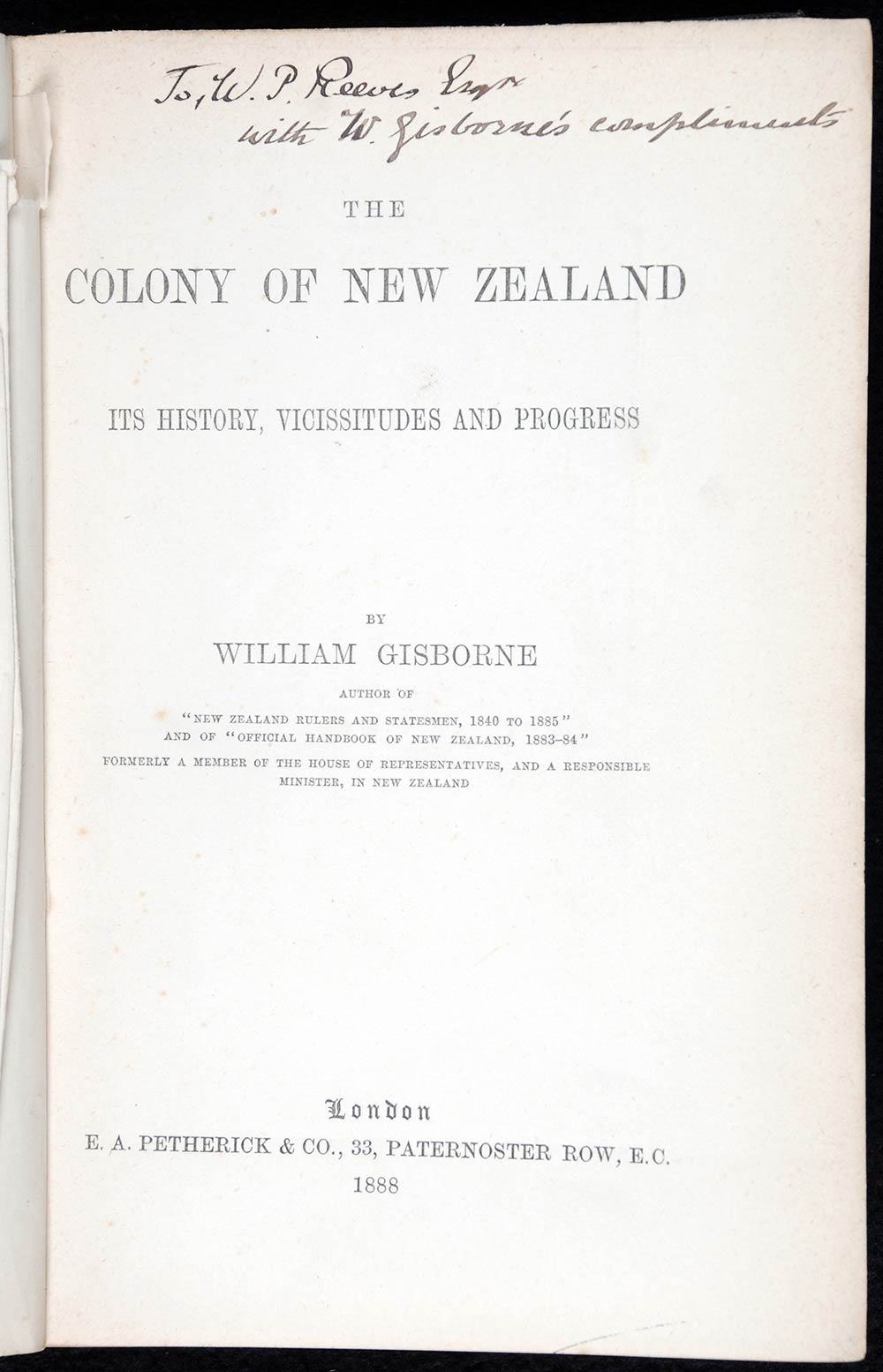 William Gisborne. <em>The colony of New Zealand: its history, vicissitudes and progress</em>. London: E.A. Petherick, 1888.