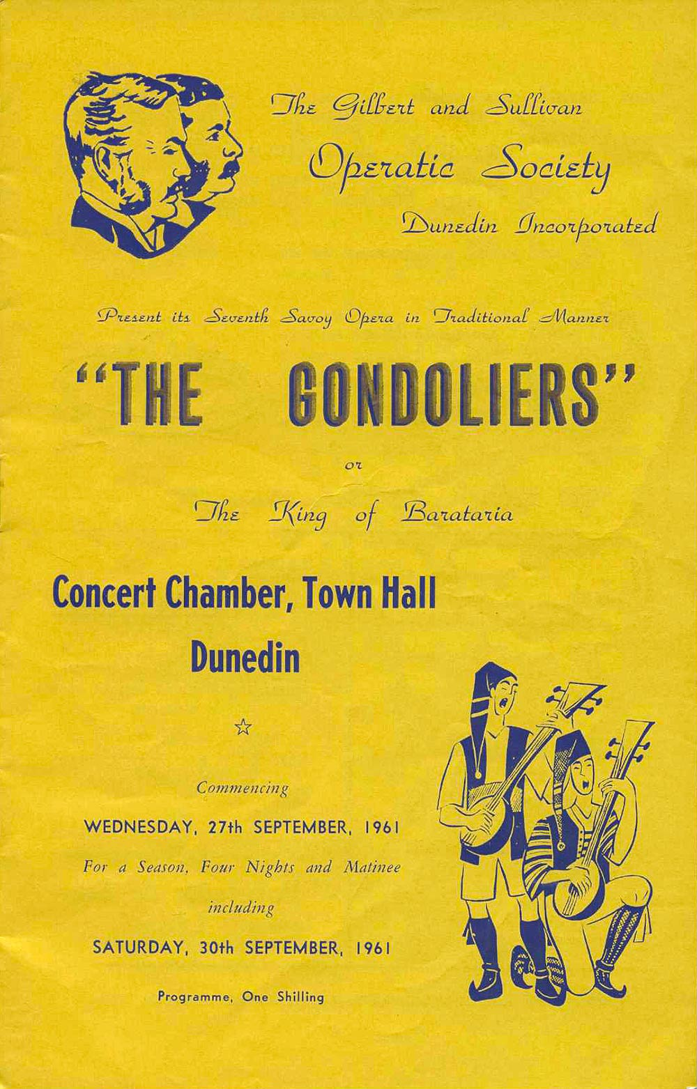 <em>The Gondoliers</em>. Libretto by W.S. Gilbert; music by Arthur Sullivan. (Gilbert and Sullivan Operatic Society Dunedin). Concert Chamber, Town Hall, Dunedin, Sept. 27-30, 1961.