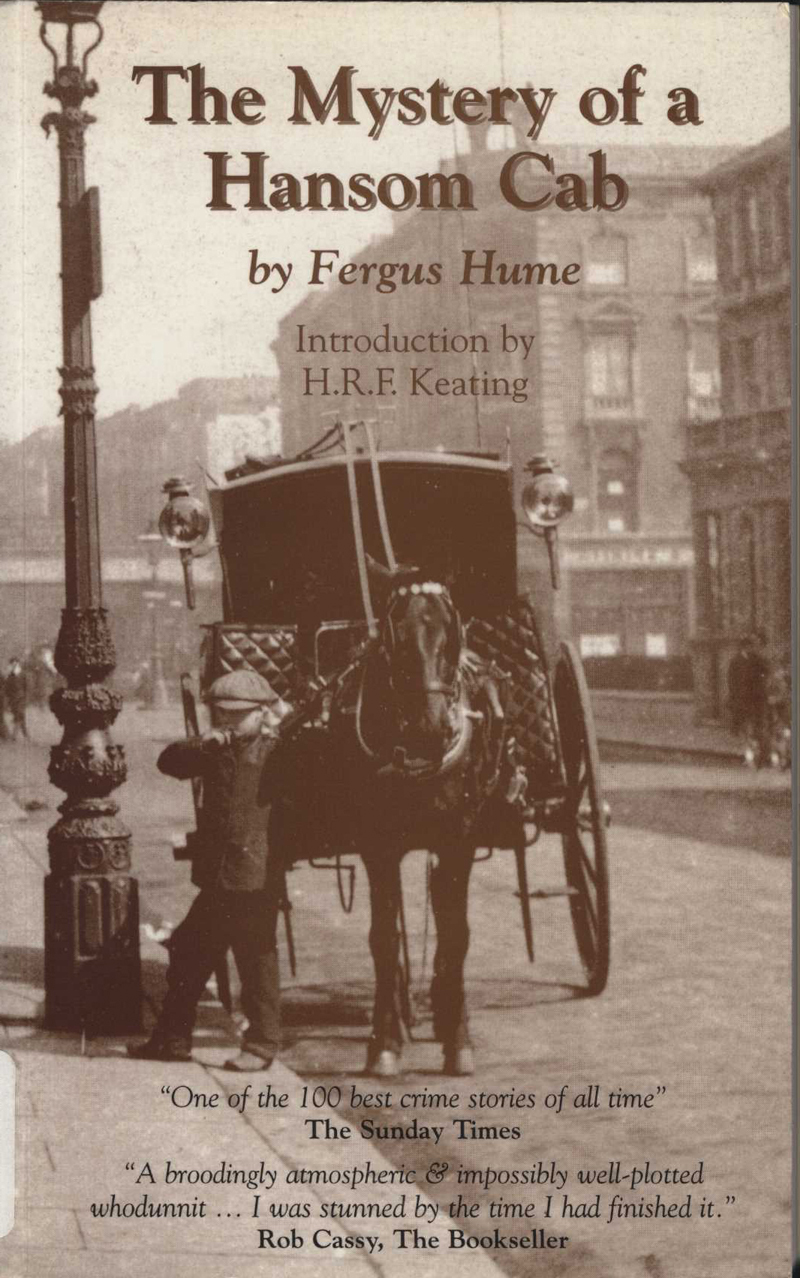 Hume, F. The Mystery of a Hansom Cab. London: Breese Books, 1999