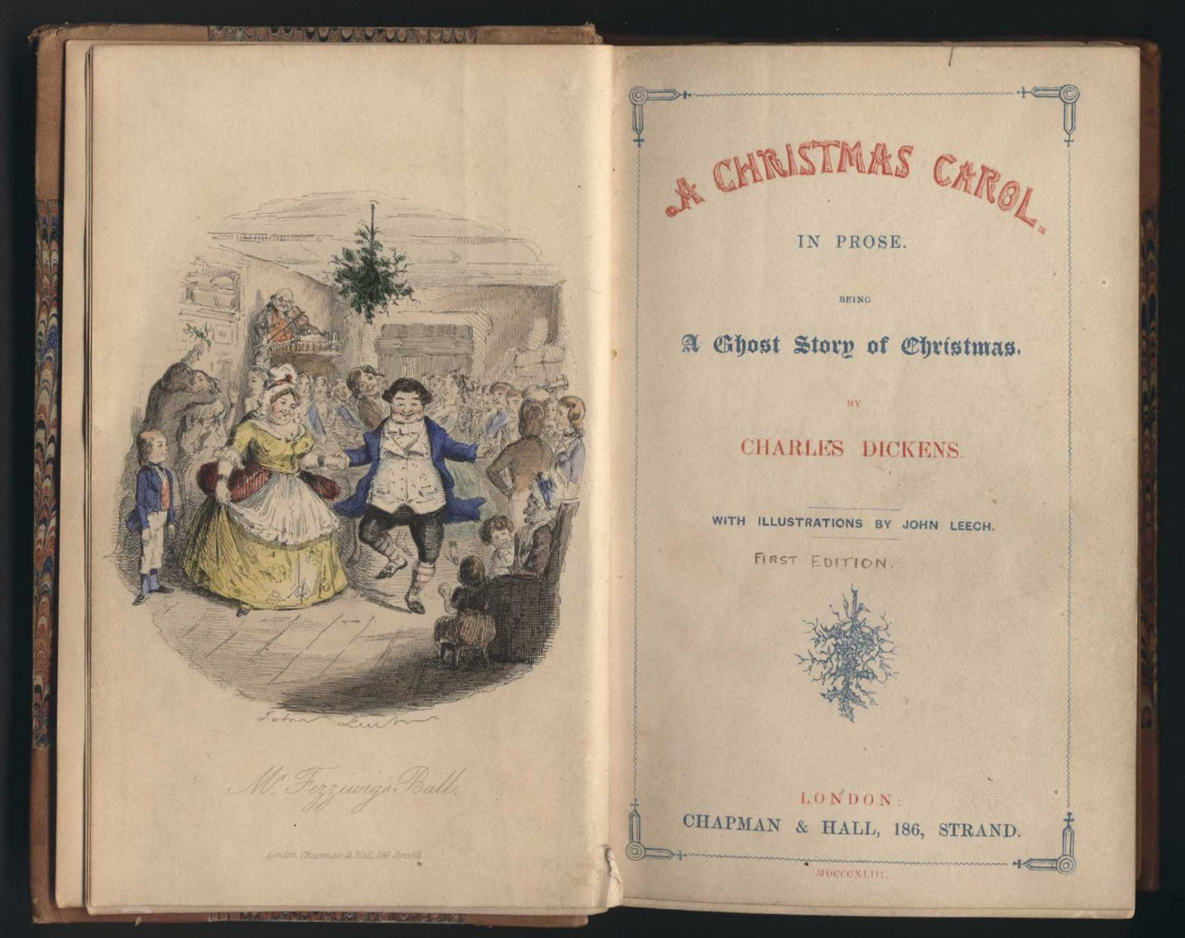 Charles Dickens. A Christmas carol in prose: being a ghost story of Christmas. London: Chapman & Hall, 1843.