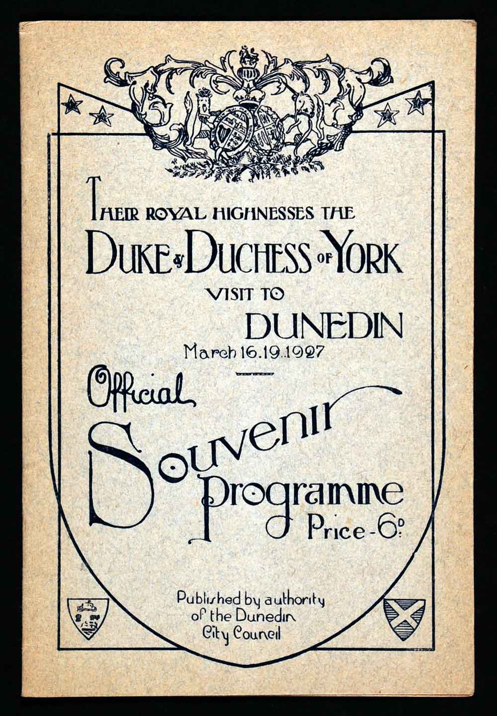 Official souvenir programme; Their Royal Highnesses the Duke and Duchess of York visit to Dunedin, March 16.19 1927. Dunedin: Dunedin City Council, printed by Otago Daily Times Print, [1927].
