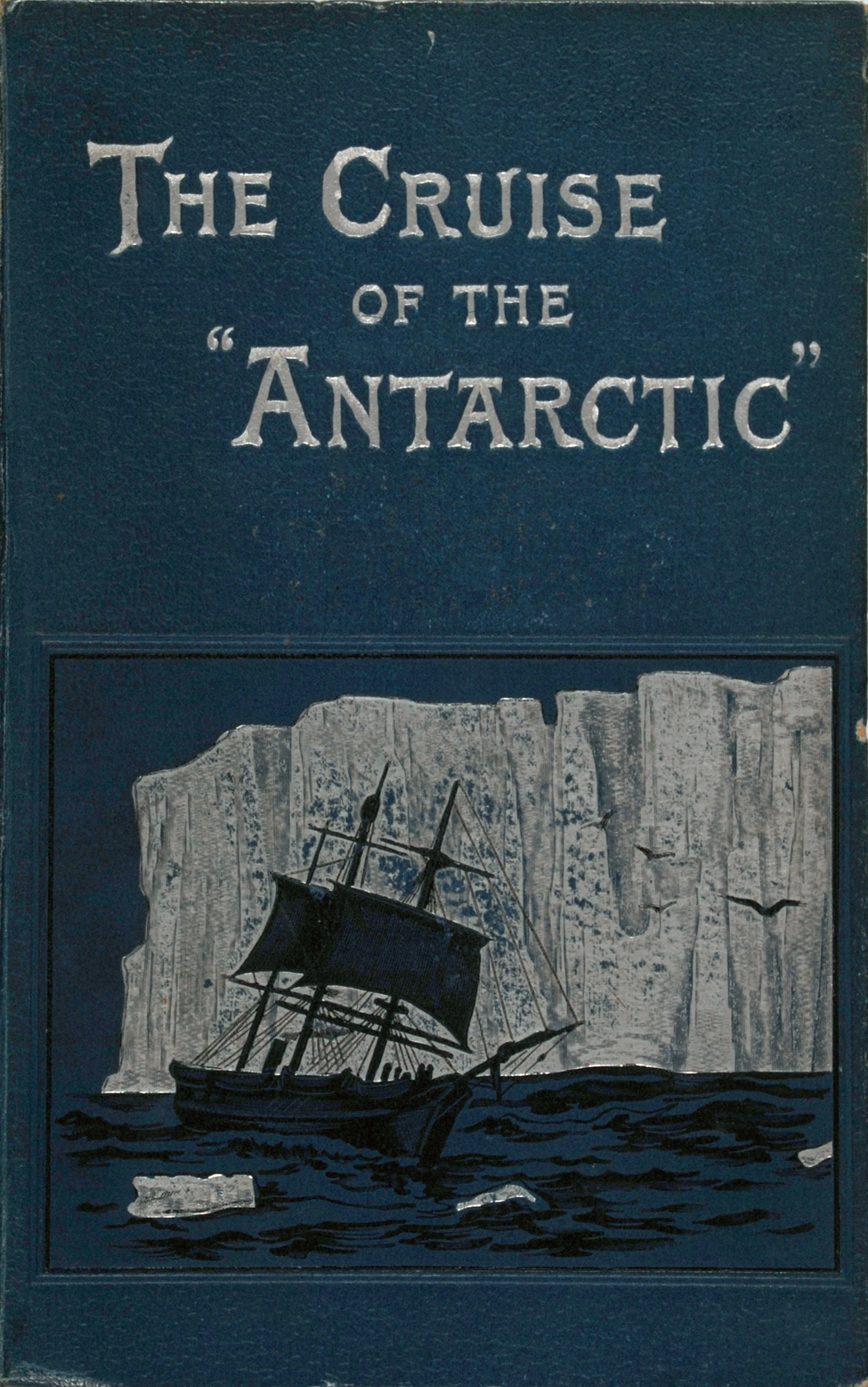 H. J. Bull. <i>The Cruise of the 'Antarctic' to the South Polar Regions</i>. London: Edward Arnold, 1896.