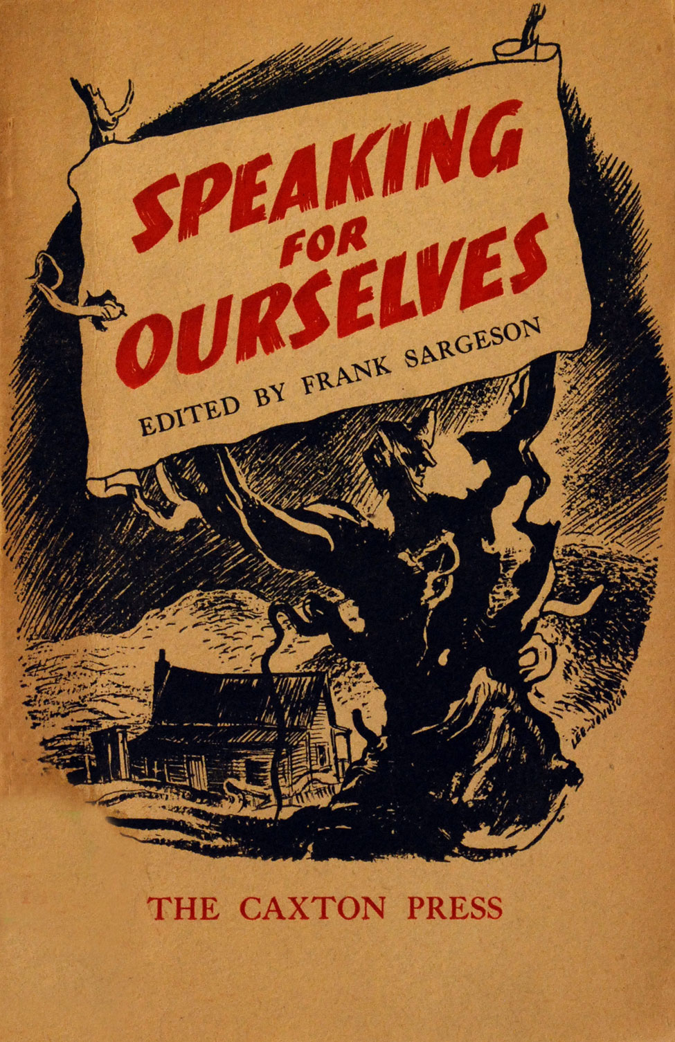 Frank Sargeson (ed.). Speaking for Ourselves: Fifteen Stories… <i>Christchurch: The Caxton Press, 1945.</i>