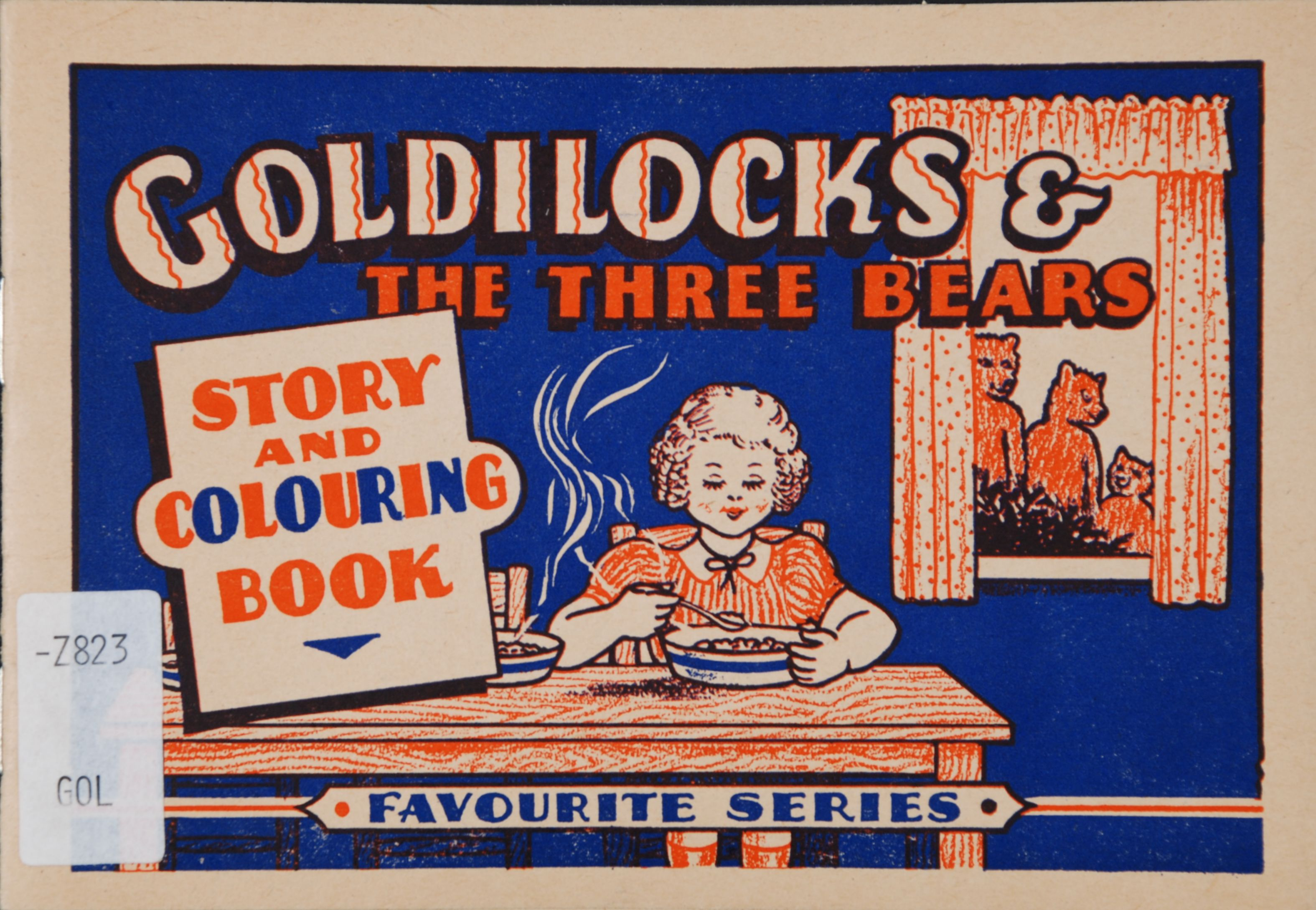 Goldilocks and the three bears: for reading-telling-and colouring with crayons. [Wellington, N.Z.: N.Z. Transfer Co., 19--?].