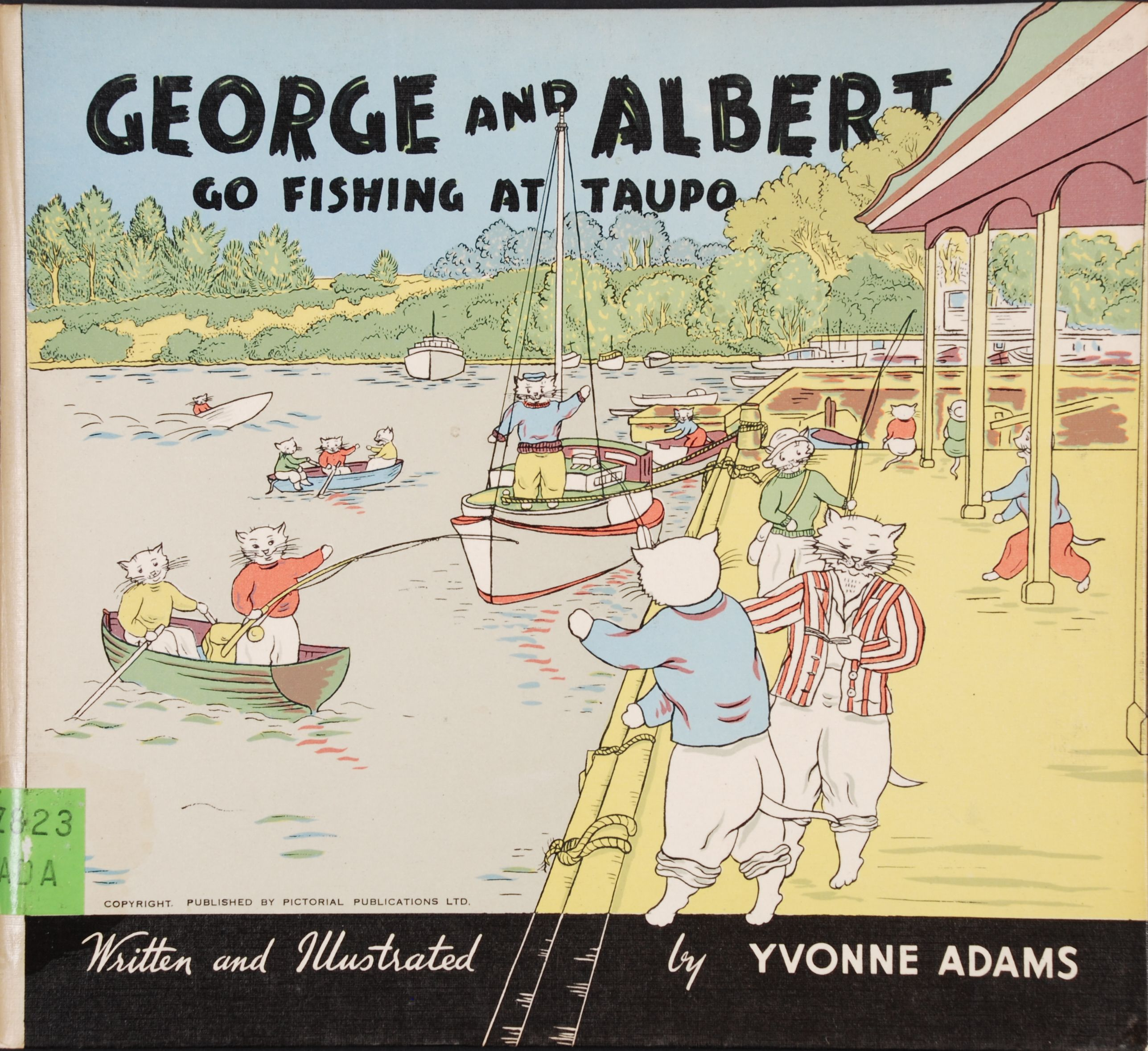 Yvonne Adams. George and Albert Snowywhiskers go fishing at Taupo. Hastings, N.Z.: Pictorial Publications Ltd., [1952].