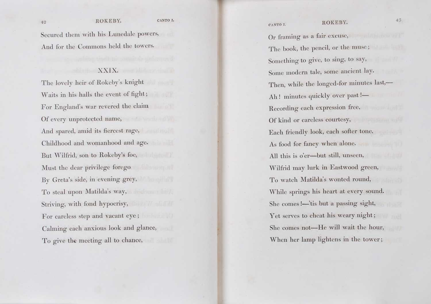 Sir Walter Scott. <em>Rokeby: a poem.</em> [1st edition]. Printed for John Ballantyne and Co., Edinburgh; and Longman, Hurst, Rees, Orme, and Brown, London; by James Ballantyne and Co., Edinburgh, 1813.