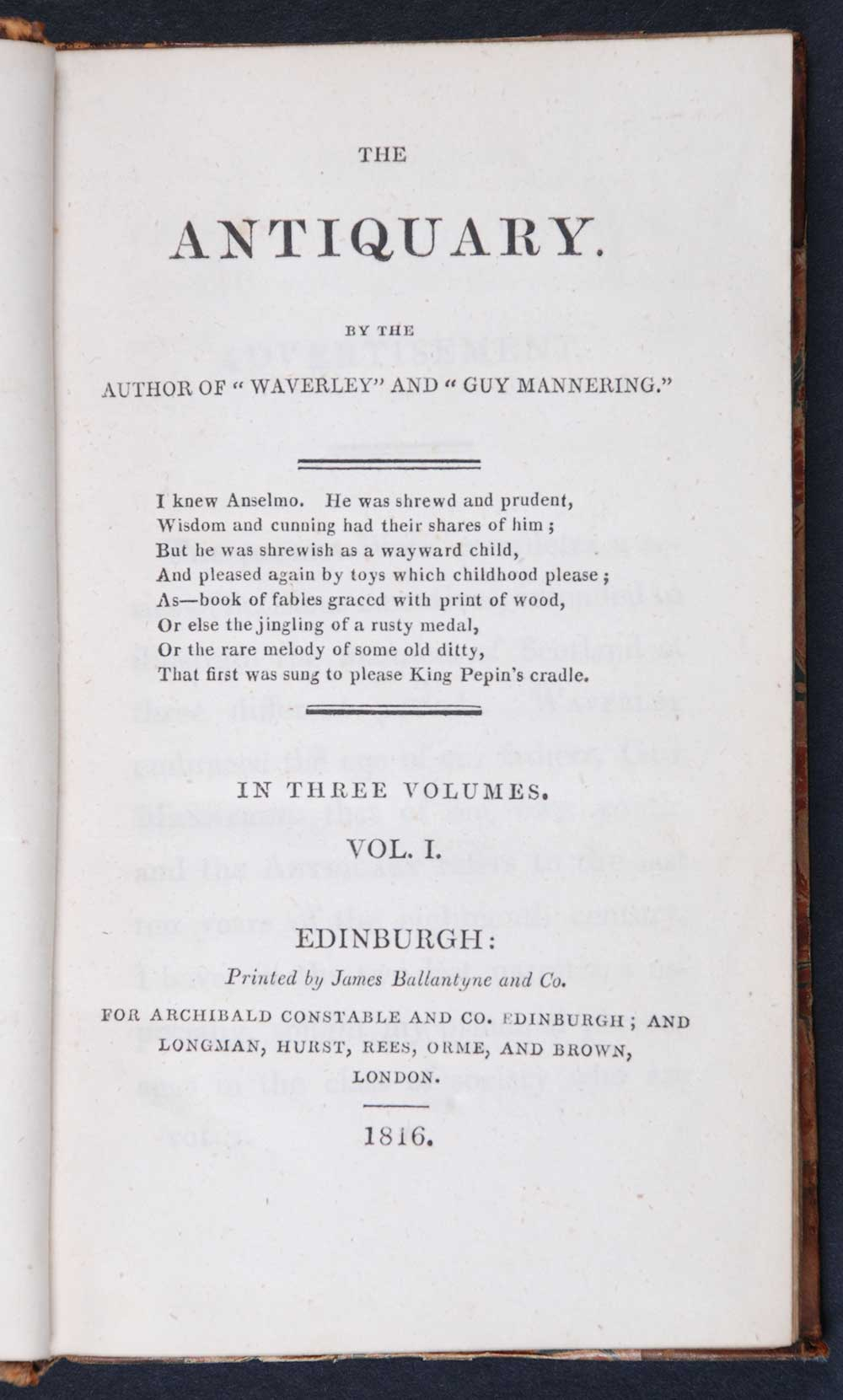 [Sir Walter Scott]. <em>The antiquary.</em> [1st edition]. Edinburgh: Printed by James Ballantyne and Co. for Archibald Constable and Co., Edinburgh; and Longman, Hurst, Rees, Orme, and Brown, London, 1816. Three volumes; Vol. 1 displayed.