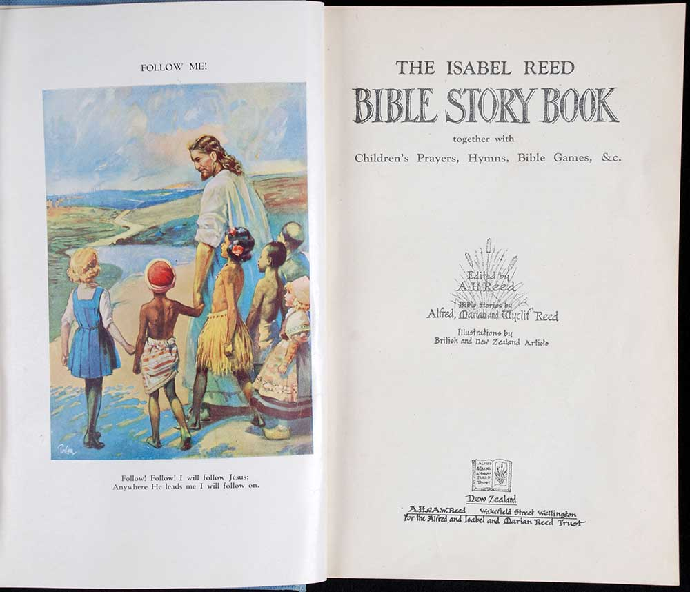 A.H. Reed (editor). <em>The Isabel Reed Bible story book: together with children's prayers, hymns, Bible games, &c.</em> Wellington: A.H. & A.W. Reed for the Alfred and Isabel and Marian Reed Trust, [1944]