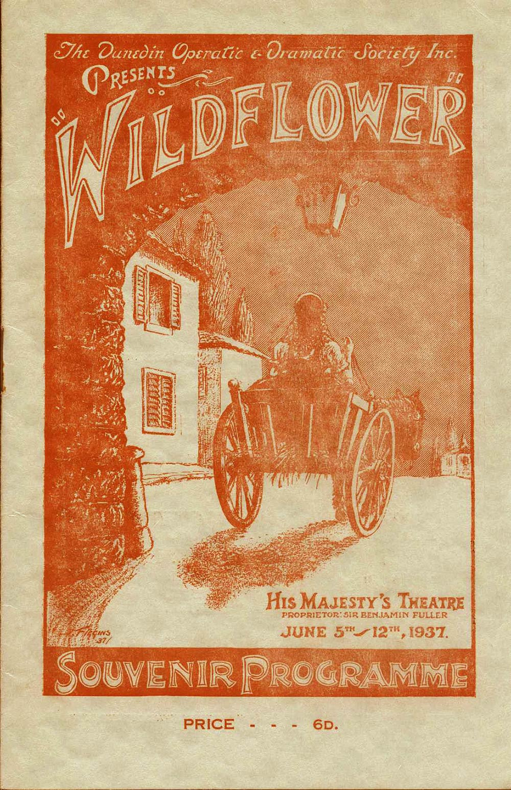 <em>Wildflower</em>. Book and lyrics by Otto Harbach and Oscar Hammerstein II; music by Herbert Stothart and Vincent Youmans. (Dunedin Operatic & Dramatic Society). His Majesty's Theatre, Dunedin, June 5-12, 1937.