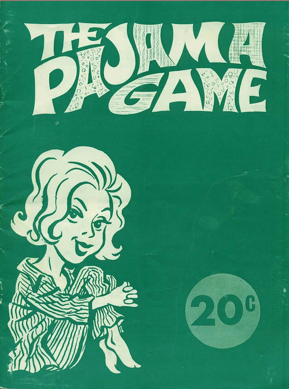 <em>The pajama game</em>. Book by George Abbot and Richard Bissell; music and lyrics by Richard Adler and Jerry Ross. (Dunedin Operatic & Dramatic Society). His Majesty's Theatre, Dunedin, June 15-22, 1968.