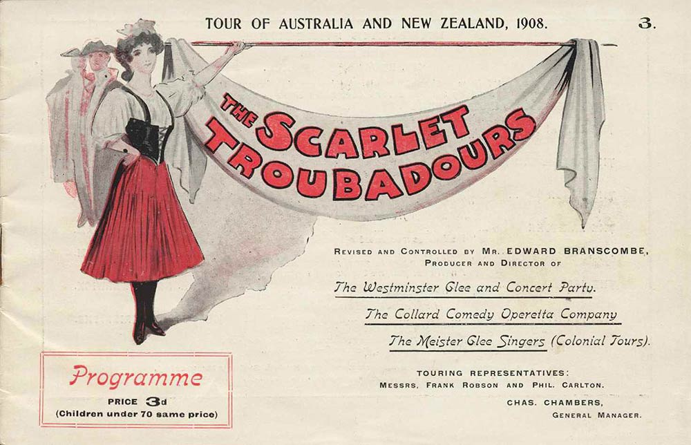 <em>Scarlet Troubadours</em>. Tour of Australia and New Zealand, 1908.