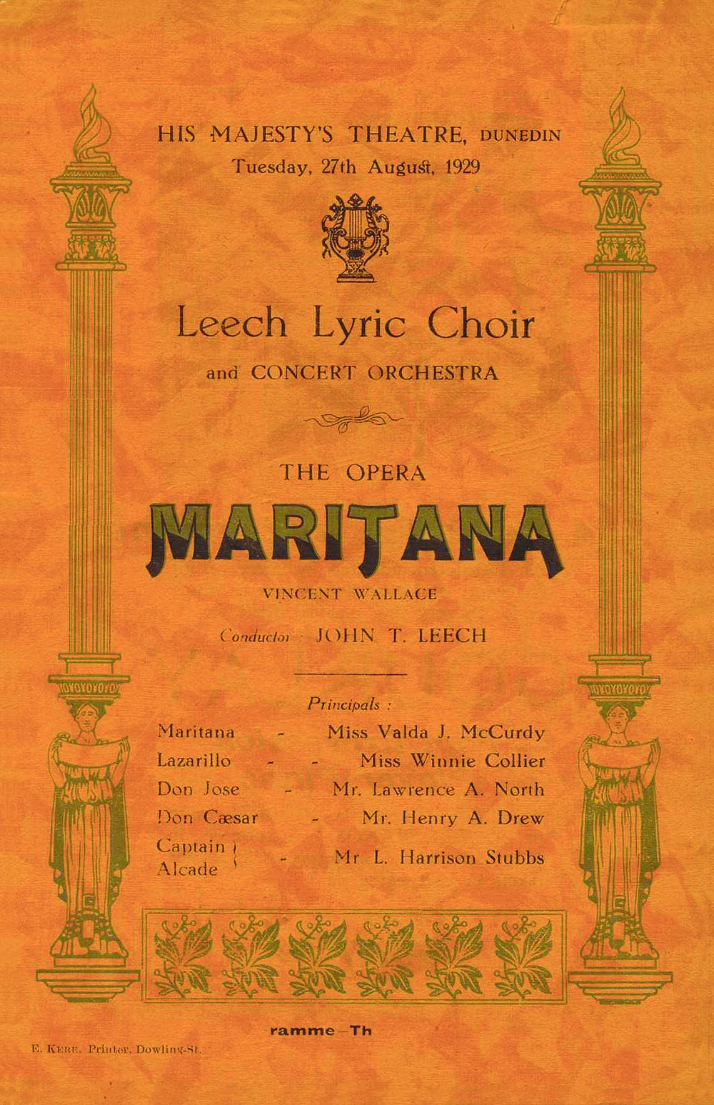 <em>Maritana</em>. Libretto by Edward Fitzball; music by William Vincent Wallace. (Leech Lyric Choir and Concert Orchestra). His Majesty's Theatre, Dunedin, Aug. 27, 1929.