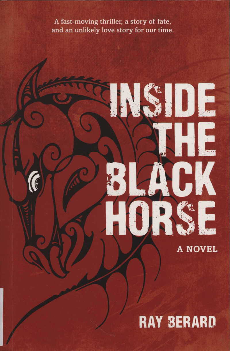 Berard, R. Inside the Black Horse. Auckland: Mary Egan, 2015