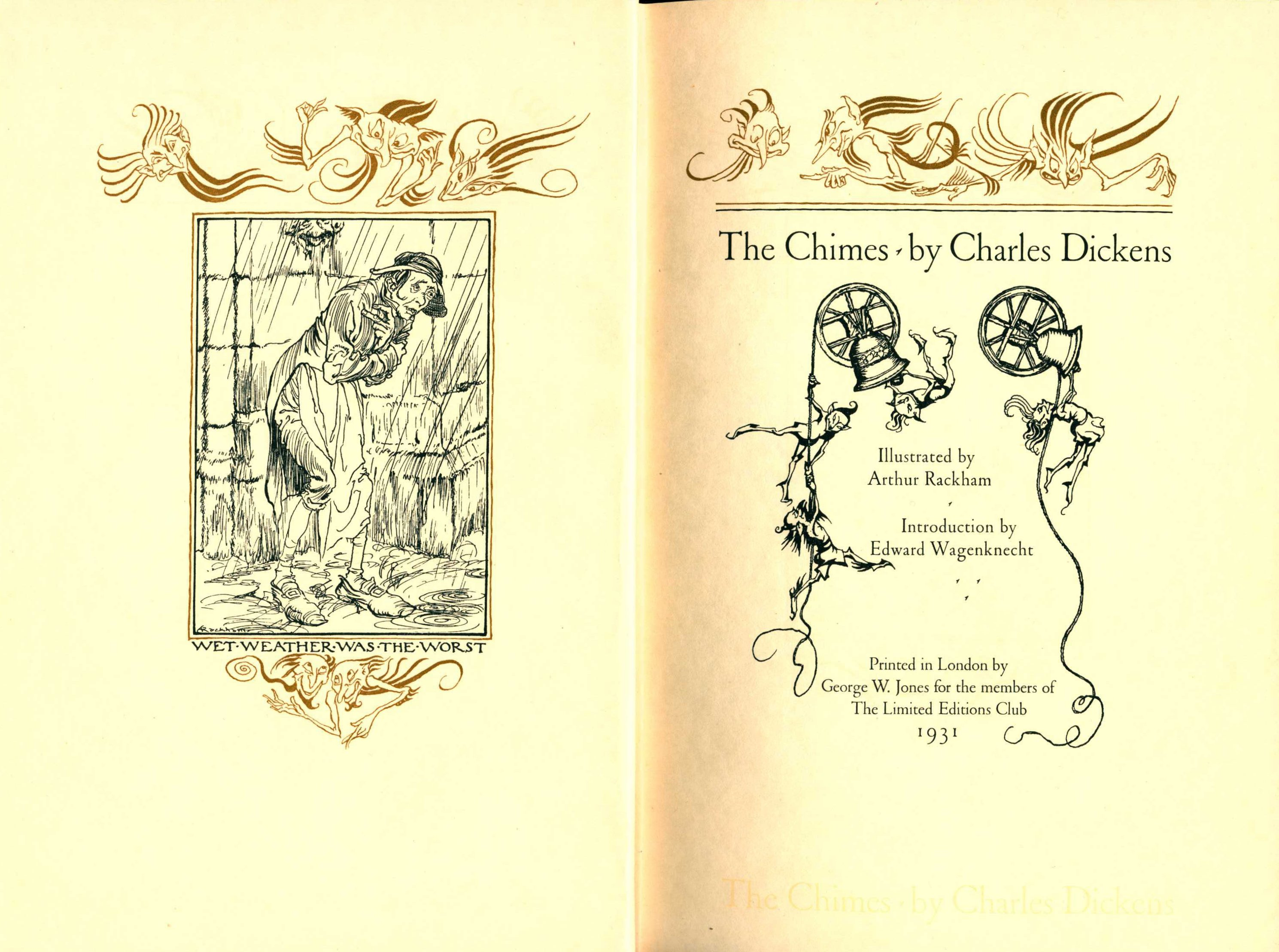Charles Dickens. The chimes. Illustrations by Arthur Rackham. London: Limited Editions Club, 1931.