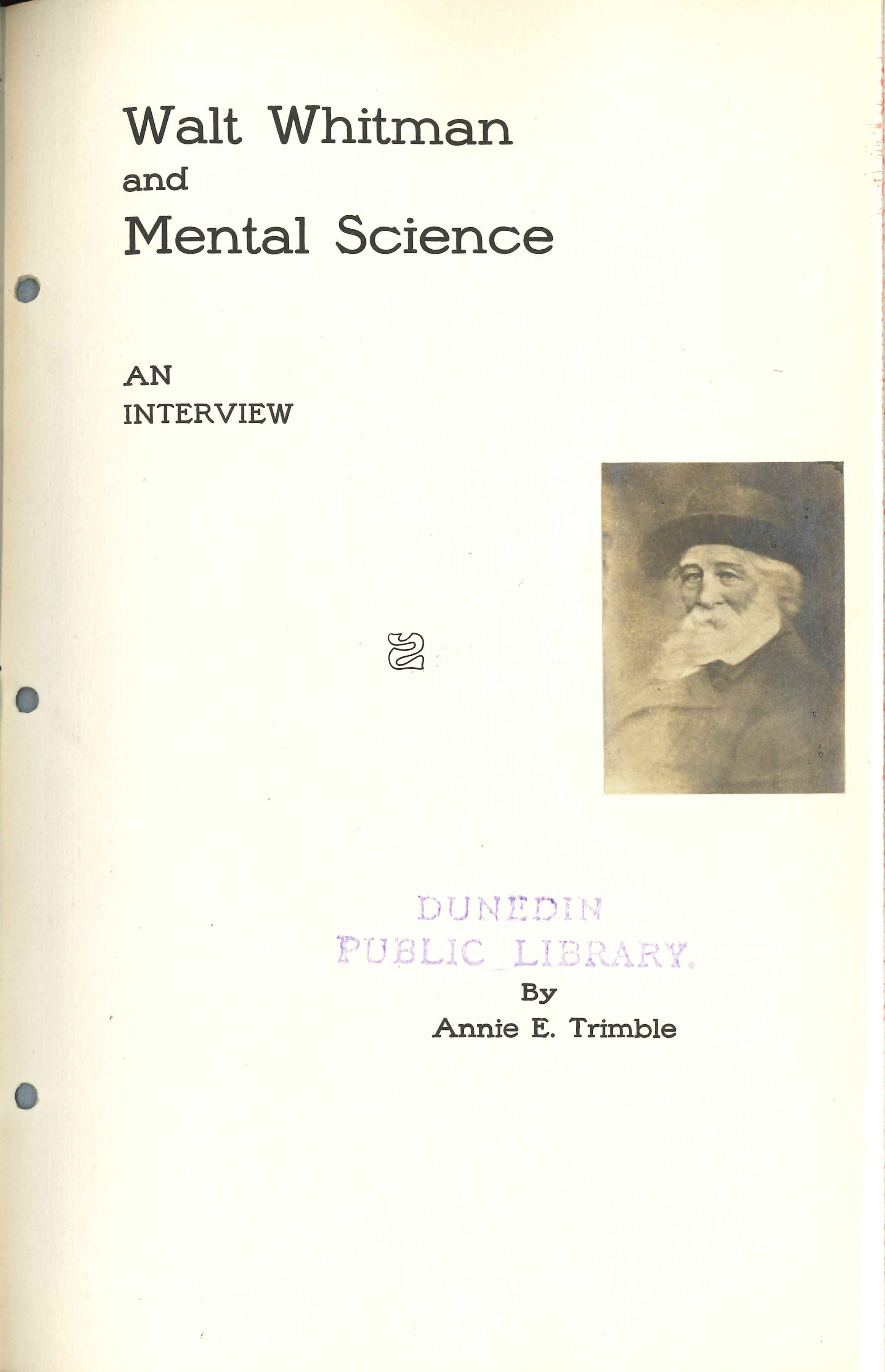 Annie E. Trimble. Walt Whitman and Mental Science: An Interview. Melbourne: Specialty Press, 1911.