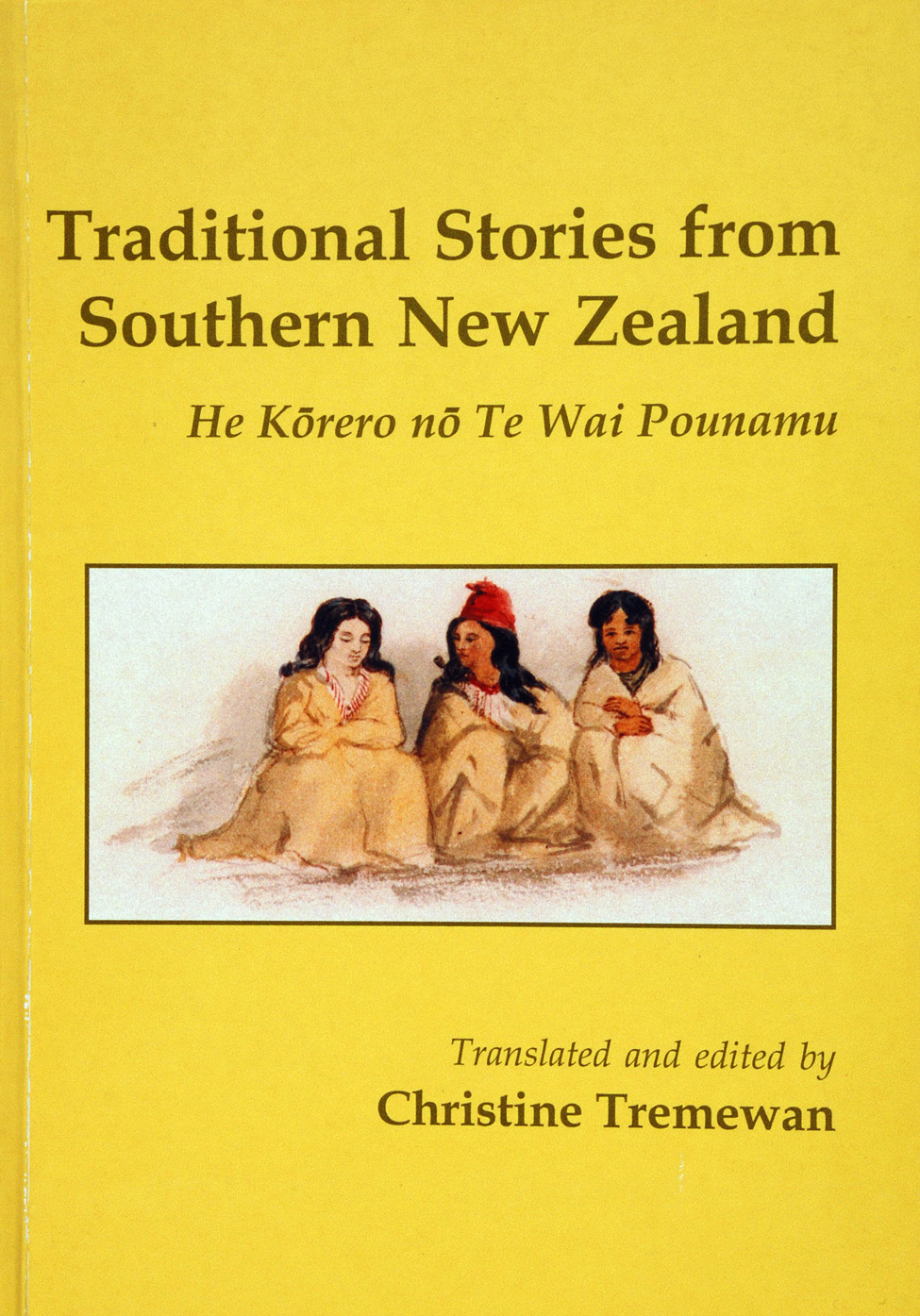 Christine Tremewan (trans. and ed.). <i>Traditional Stories from Southern New Zealand: He Kōrero nō Te Wai Pounamu. </i> Christchurch: Macmillan Brown Centre for Pacific Studies, University of Canterbury, 2002.