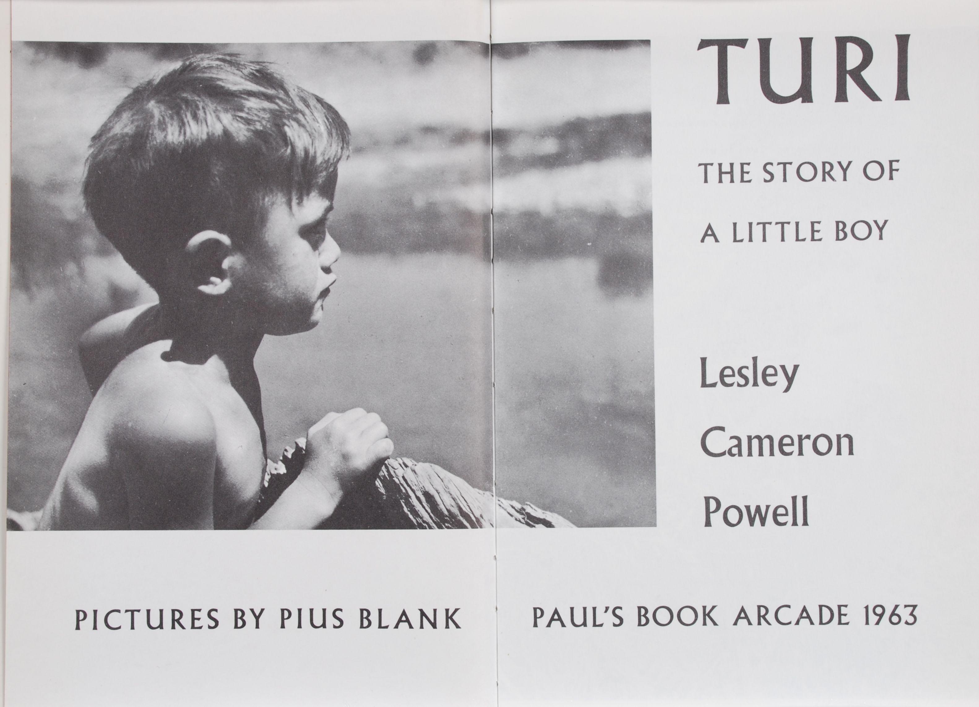 Lesley Cameron Powell. Turi: the story of a little boy.  New Zealand: Paul's Book Arcade, 1963