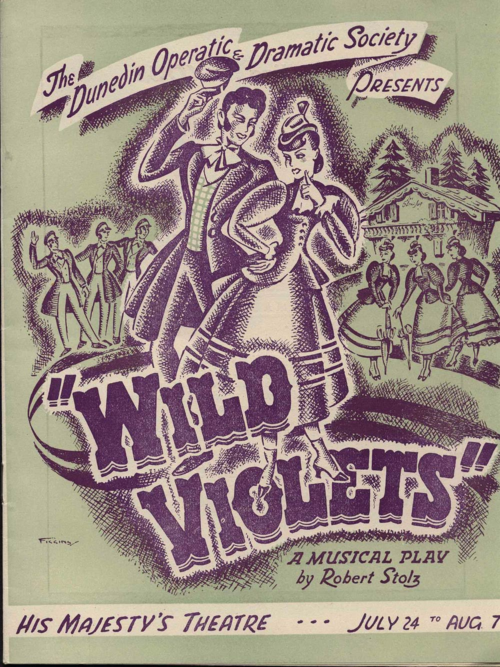 <em>Wild violets</em>. Bruno Hardt-Warden; lyrics by Desmond Carter; music by Robert Stolz. (Dunedin Operatic & Dramatic Society). His Majesty's Theatre, Dunedin, July 24-Aug. 7, 1948.