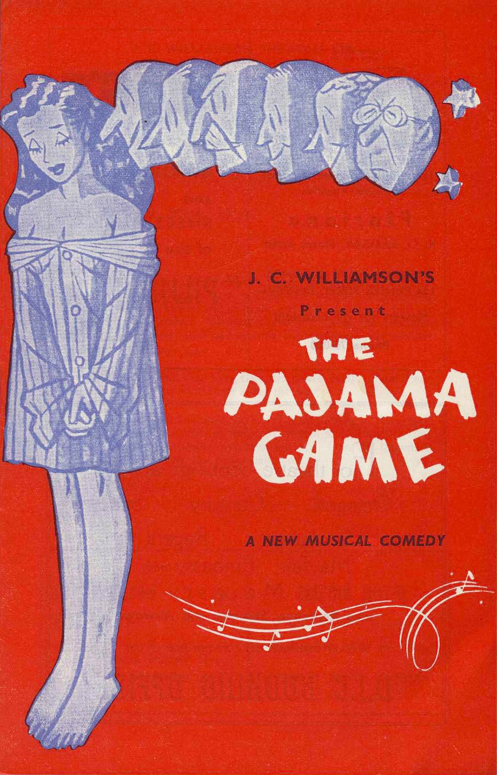 <em>The pajama game</em>. Book by George Abbot and Richard Bissell; music and lyrics by Richard Adler and Jerry Ross. (J.C. Williamson Ltd.). His Majesty's Theatre, Dunedin, Apr. 11, 1958.
