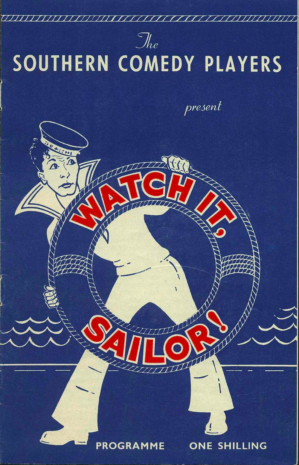 <em>Watch it sailor</em>. Philip King and Falkland Cary. (Southern Comedy Players). His Majesty's Theatre, Dunedin, Jan. 27-31, 1962.