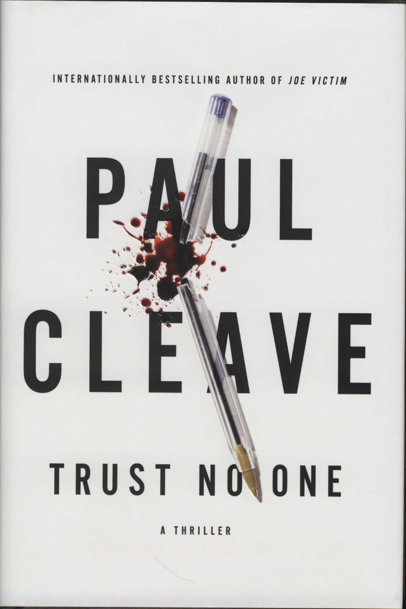 Cleave, P. Trust No-one. New York: Atria, 2015