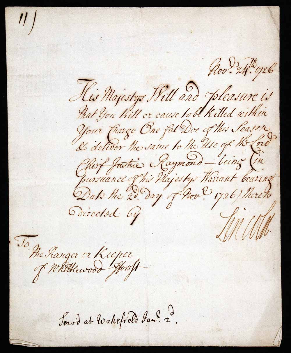 Warrant for the killing of one doe. George Clinton, 8th Earl of Lincoln (1718–1730), to the 'Ranger or Keeper of Whittlewood Forest', 24 November 1726.