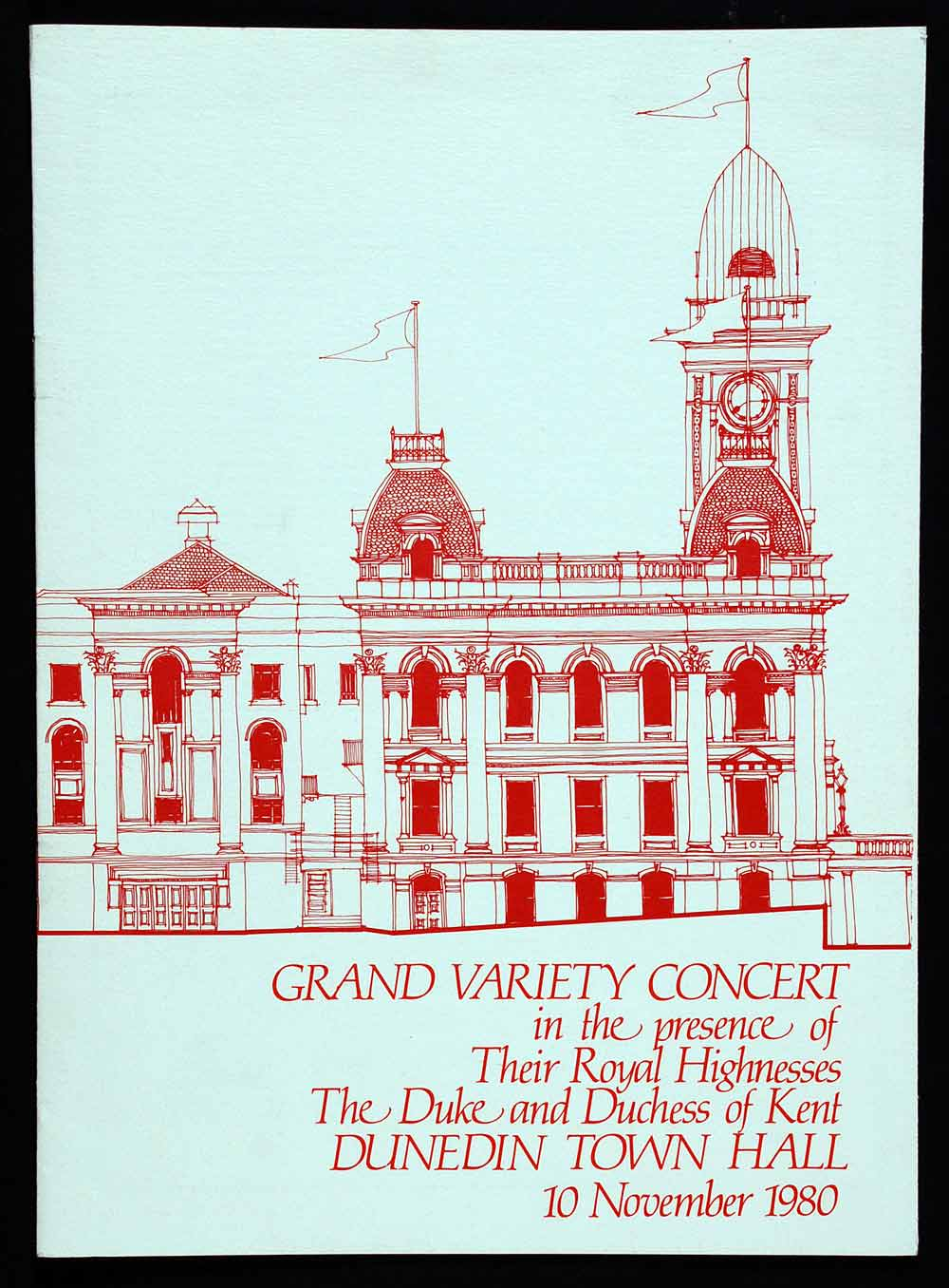 Programme. Grand variety concert in the presence of Their Royal Highnesses, the Duke and Duchess of Kent; Dunedin Town Hall 10 November 1980. Dunedin: Printed by Kerr Printing & Stationery Ltd., [1979].