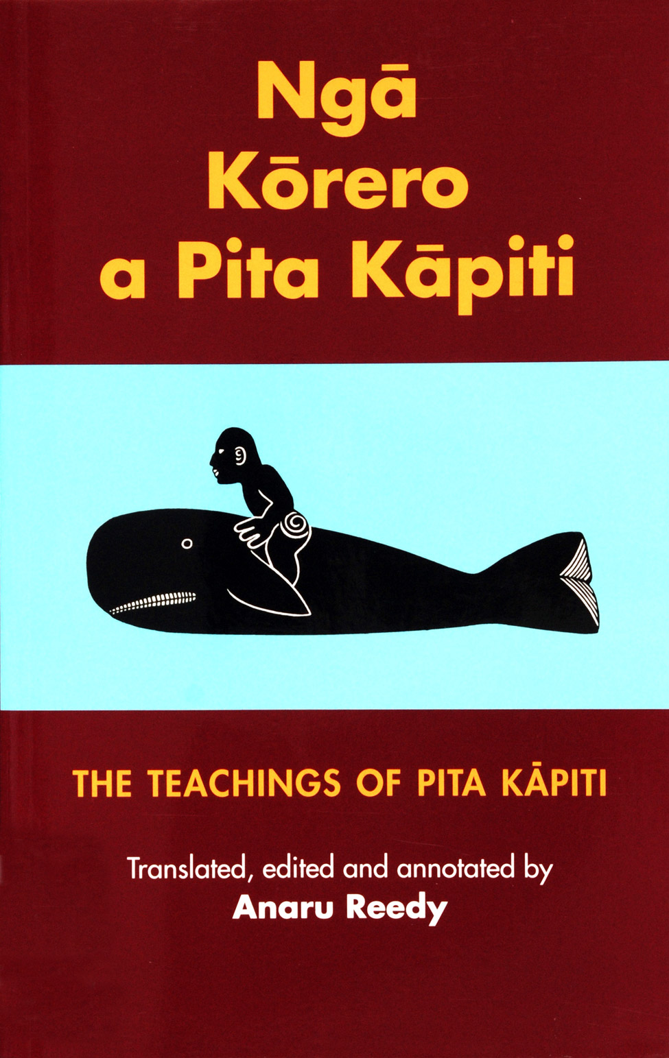 Anaru Reedy. <i>Ngā Kōrero a Pita Kāpiti: The Teachings of Pita Kāpiti. </i>Christchurch: Canterbury University Press, 1997.