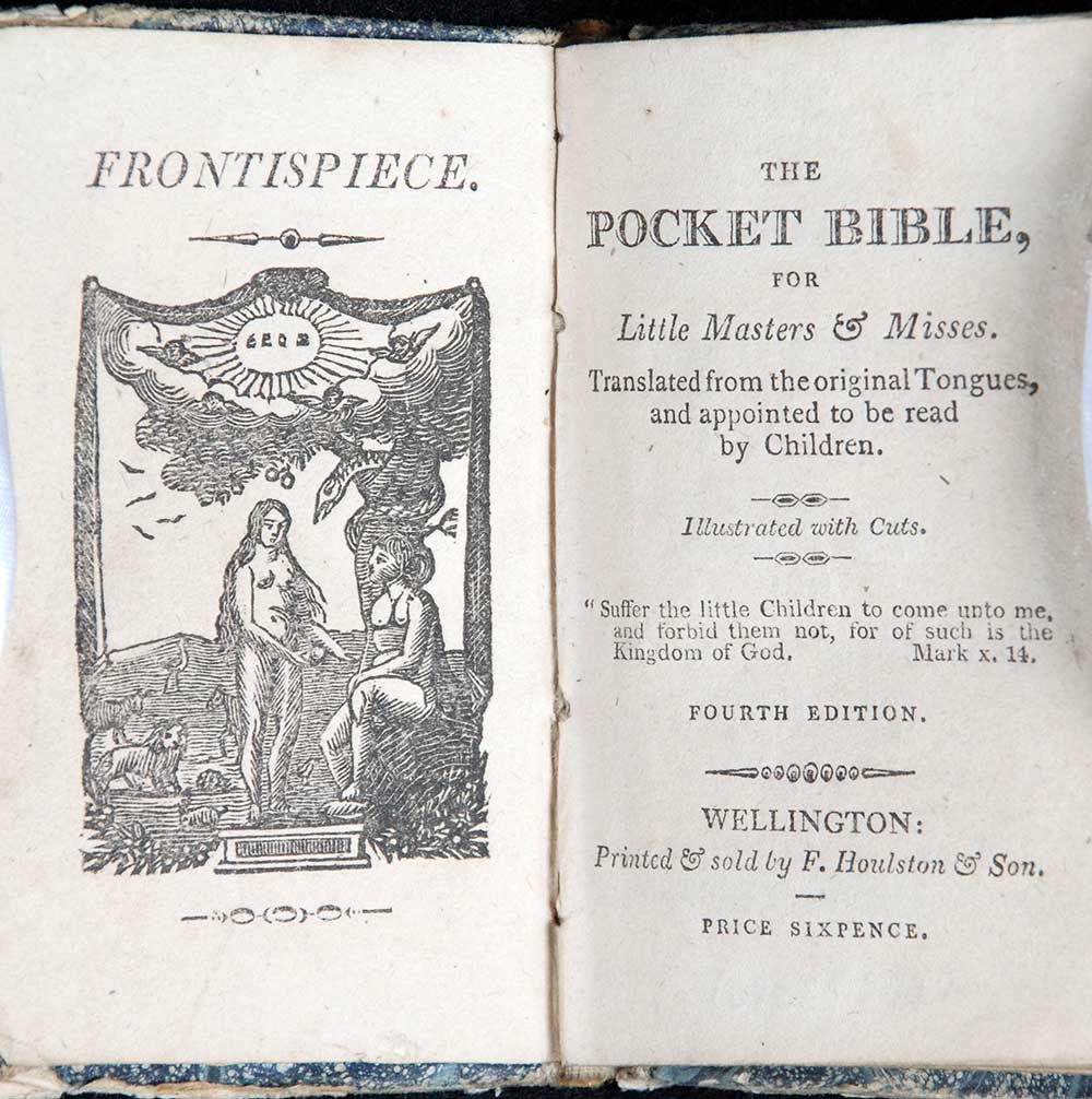 <em>The pocket Bible for little masters & misses: translated from the original tongues and appointed to be read by children.</em> 4th edition. Wellington [England]: Printed by F. Houlston & Son, [ca. 1810?]