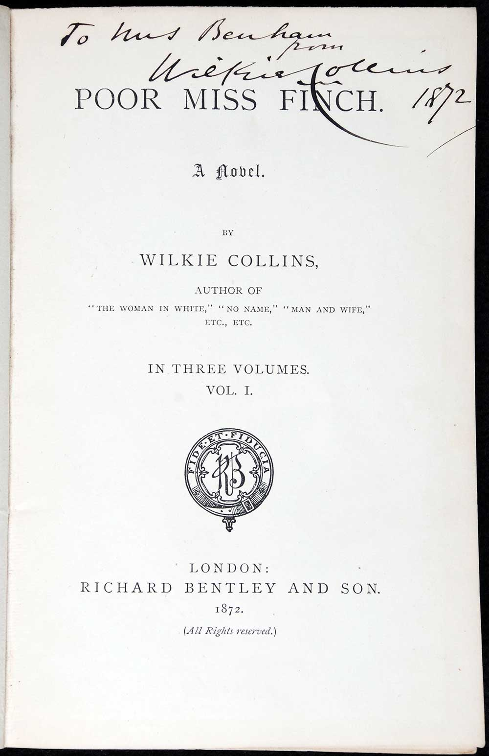 Wilkie Collins. <em>Poor Miss Finch: a novel</em>. London: Richard Bentley, 1872. Three volumes; Vol. 1 displayed.