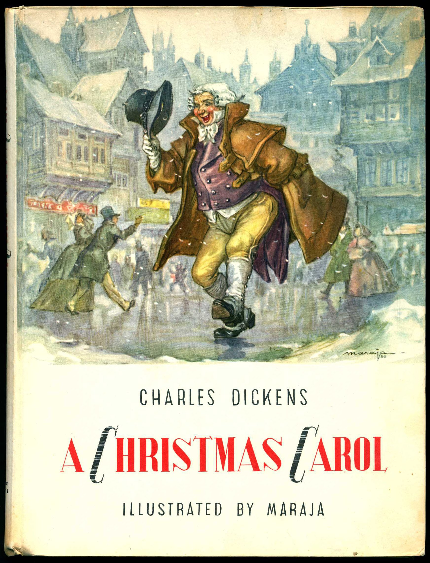 Charles Dickens. A Christmas Carol. Illustrations by Libico Maraja. London: W.H. Allen, 1958.