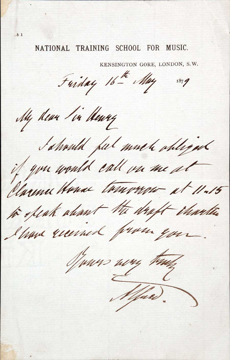 Letter signed. Prince Alfred, Duke of Edinburgh (1844–1900), to 'Sir Henry', National Training School for Music, Kensington Gore, London, 16 May 1879.