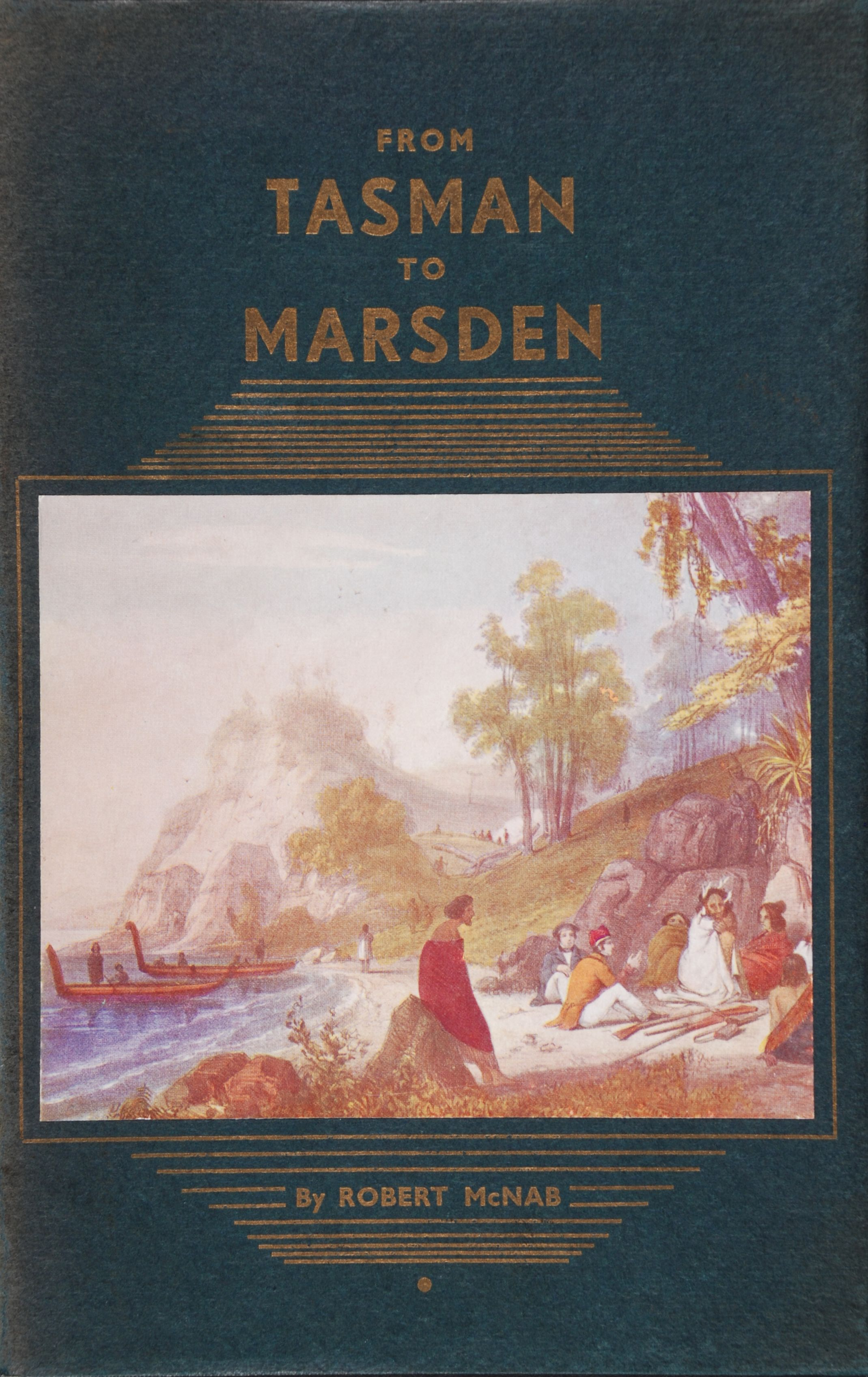 Robert McNab. From Tasman to Marsden: a history of northern New Zealand from 1642 to 1818.  Dunedin: J. Wilkie & Co., 1914.
