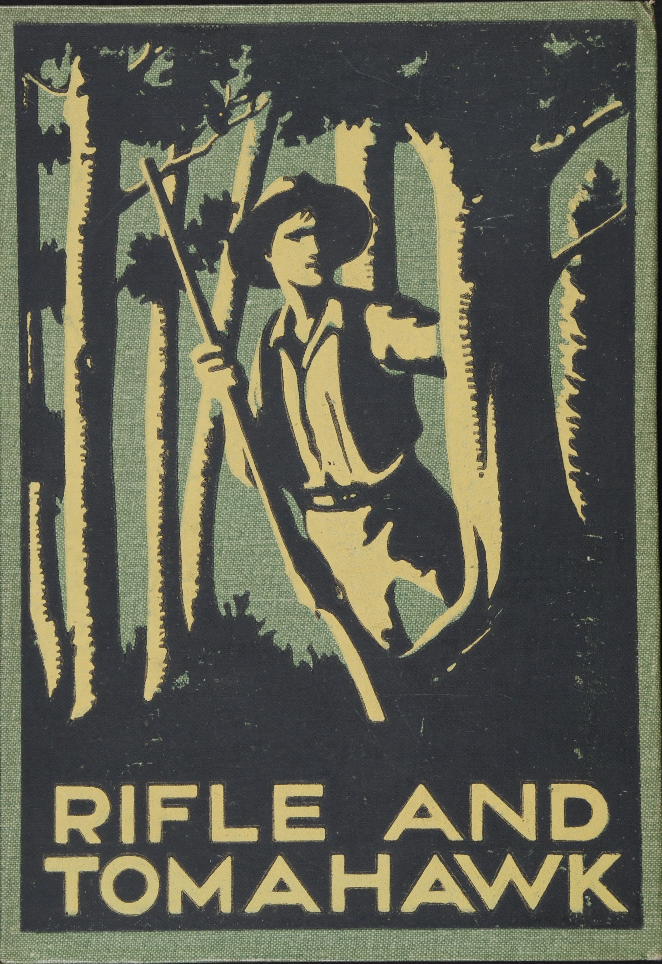 Mona Tracy. Rifle and tomahawk. Auckland, N.Z.: Hodder and Stoughton, 1927.