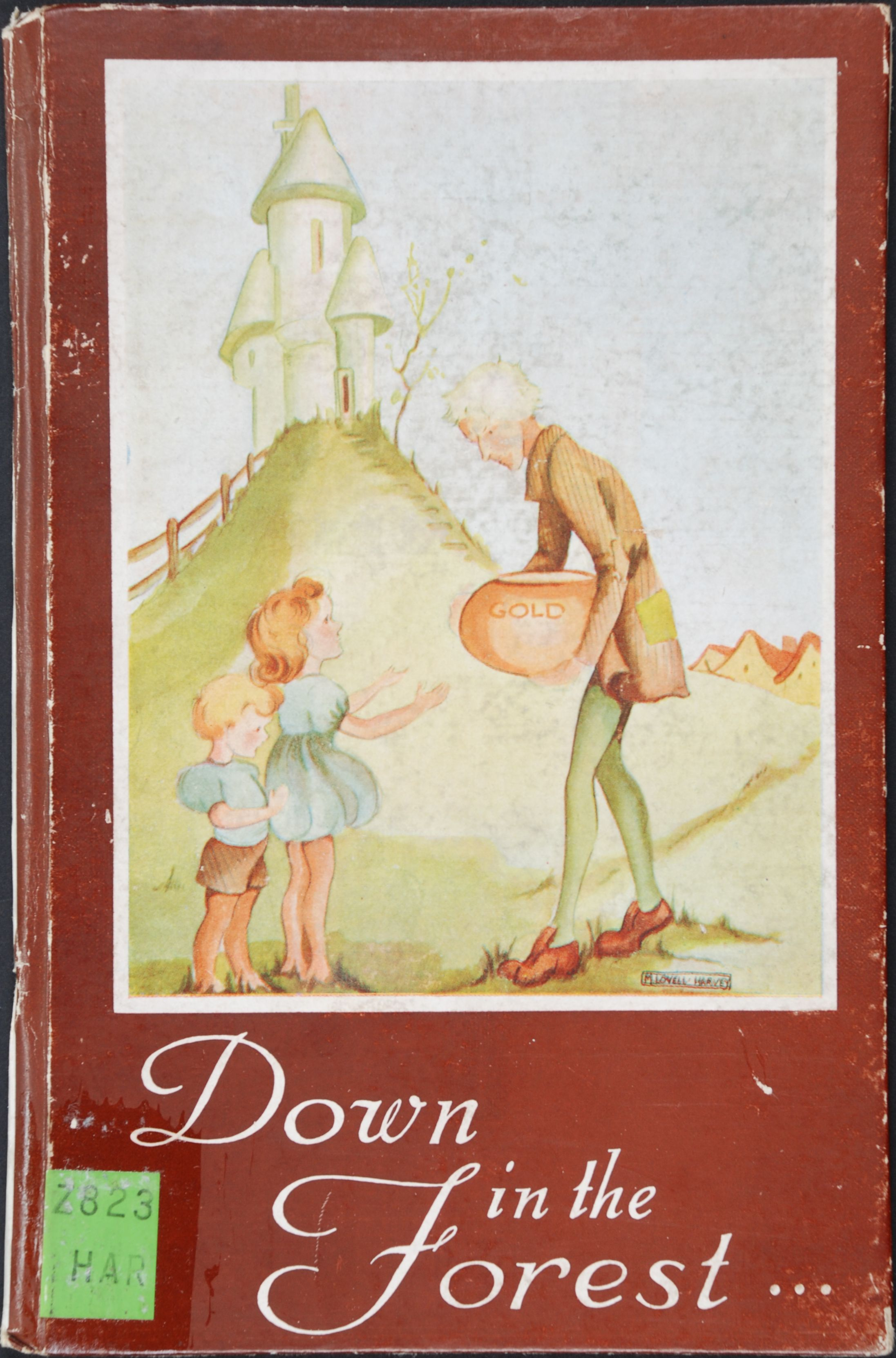 Nancy Irene Harvey. Down in the forest, the adventures of Nobby, and his friend, the Doctor, with the forest folk. Auckland, N.Z.: Oswald-Sealy (New Zealand) Ltd., [1944].