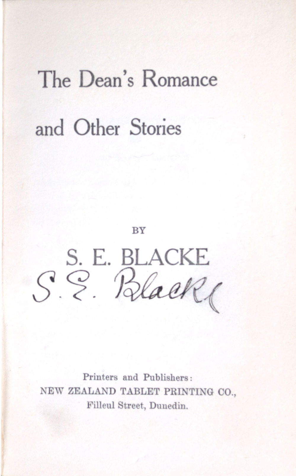 S.E. Blacke. <em>The Dean's romance and other stories.</em> Dunedin: New Zealand Tablet Printing Co., [1920]