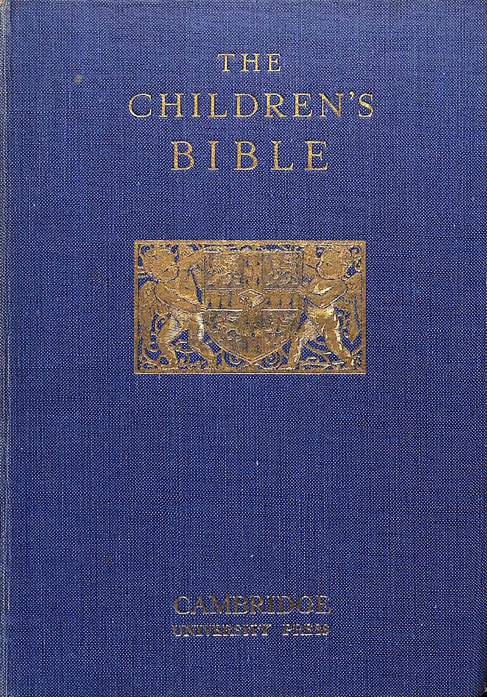 <em>The children's Bible.</em> Cambridge: Cambridge University Press, 1924.