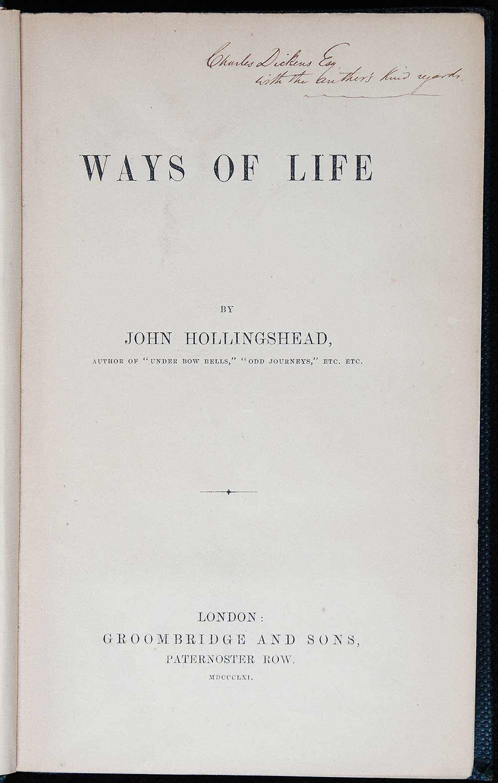 John Hollingshead. <em>Ways of life</em>. London: Groombridge and Sons, 1861.