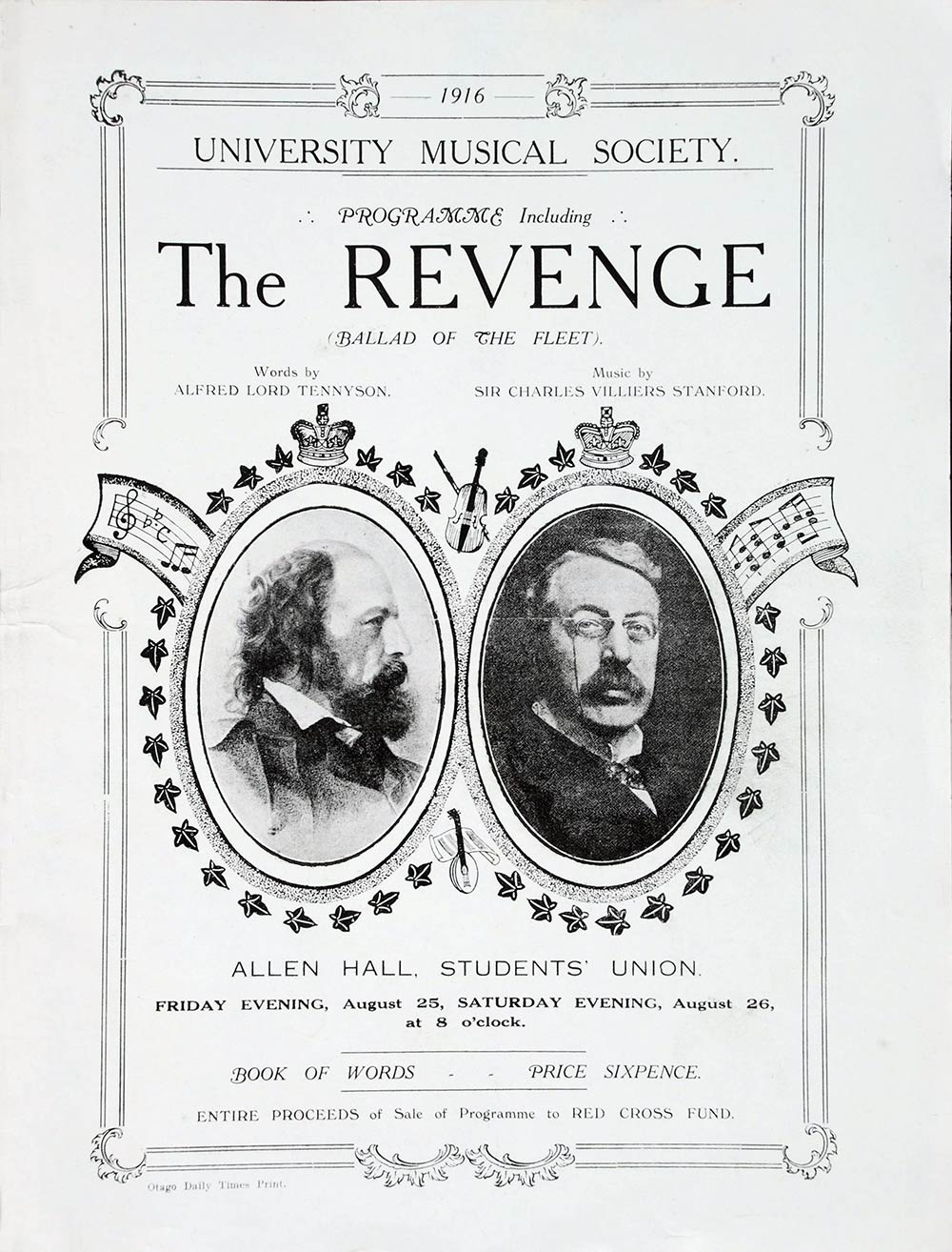 <em>The revenge: a ballad of the fleet</em>. Alfred Lord Tennyson; music by Sir Charles Villiers Stanford. (University Musical Society). Allen Hall, Dunedin, Aug. 25-26, 1916.