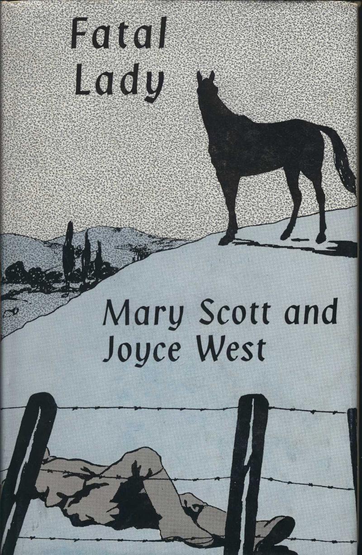 Scott, M. & J. West. Fatal Lady. Hamilton & Auckland: Paul's Book Arcade, 1960