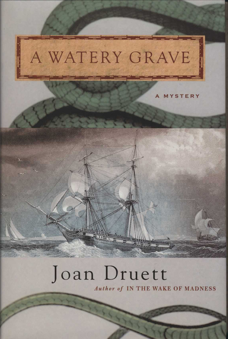 Druett, J. A Watery Grave. New York: St. Martin's Minotaur, 2004