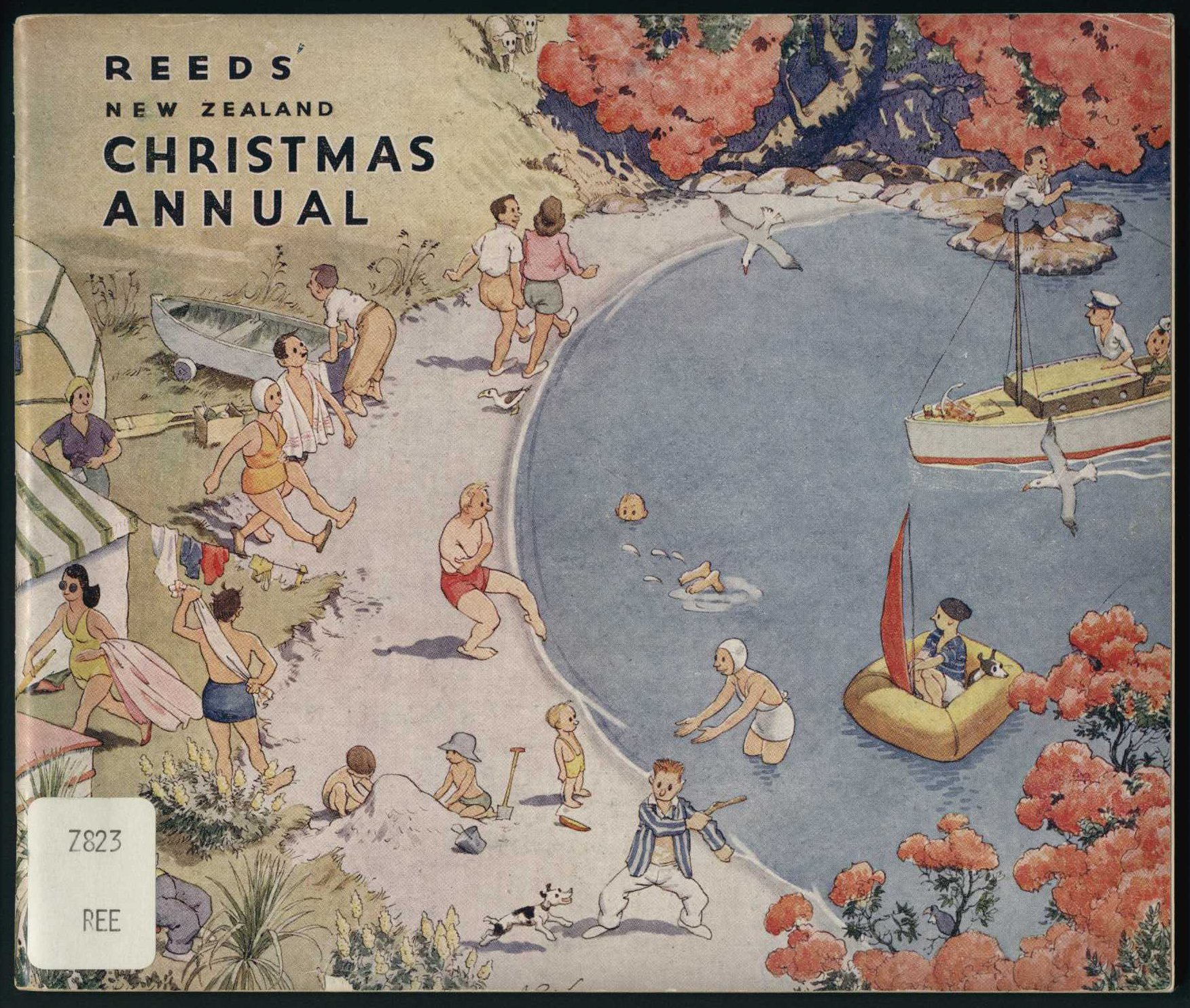 Reeds' New Zealand Christmas annual: Number 1. Wellington: A.H. & A.W. Reed, [1947?]