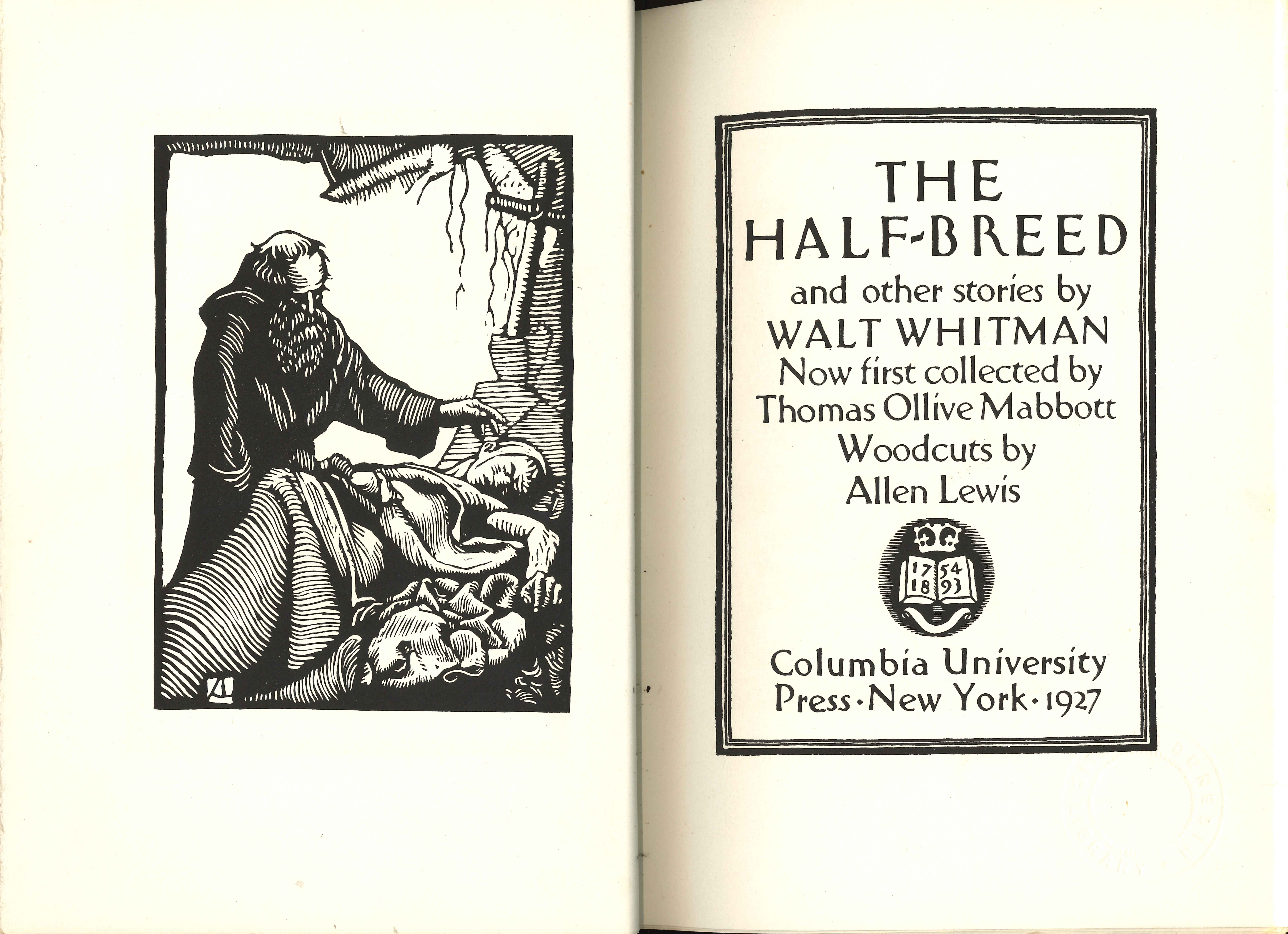 Walt Whitman. 'Richard Parker's Widow' in: The Half-Breed and Other Stories. New York: Columbia University Press, 1927.