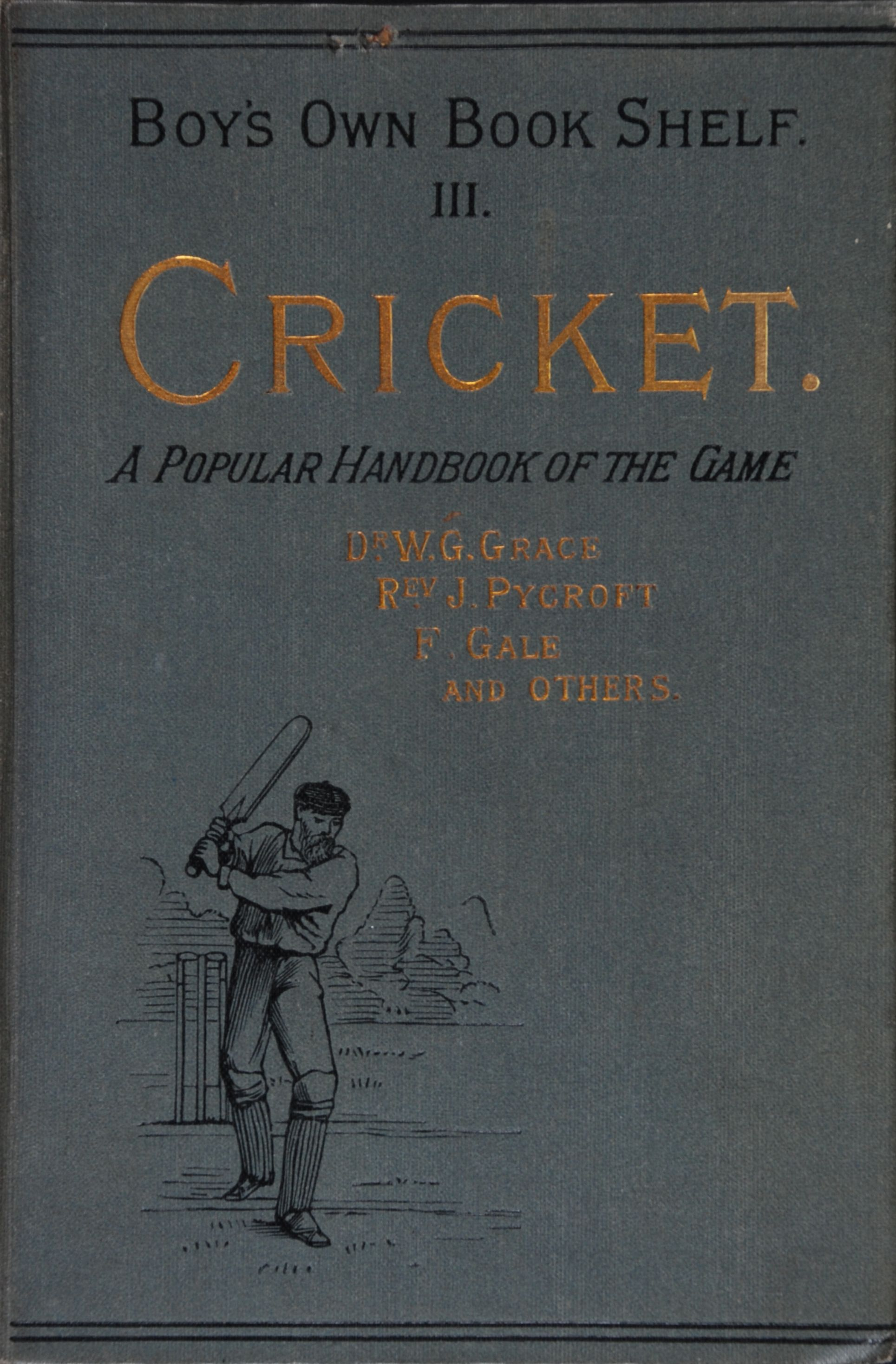 G A Hutchison (ed.). Cricket: a popular handbook of the game.  London: Religious Tract Society, [n.d.]