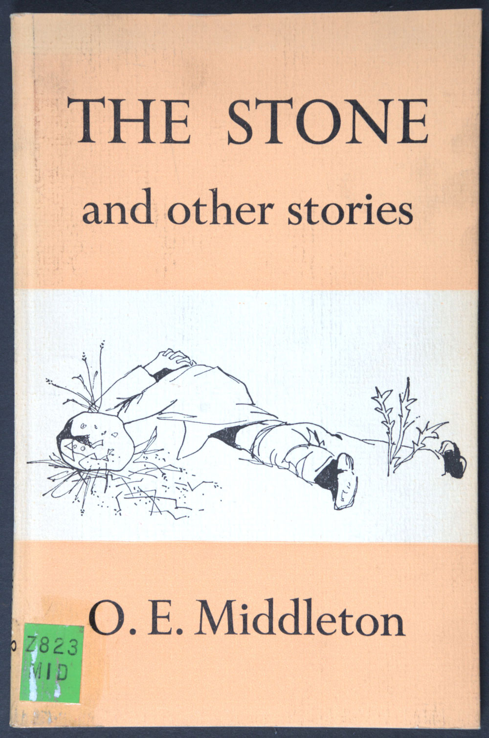 O.E. Middleton. <em>The stone and other stories.</em> Auckland: Pilgrim Press, 1959.
