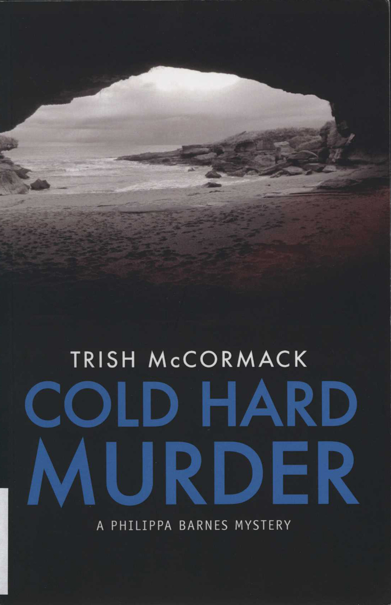 McCormack, T. Cold Hard Murder. Wellington: Glacier Press, 2015