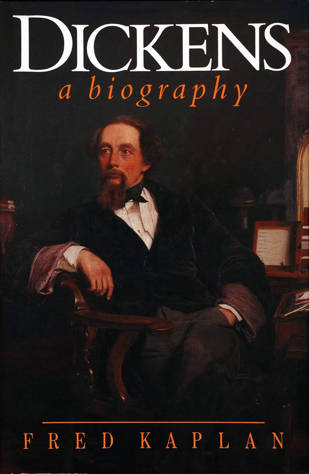 Fred Kaplan. Dickens: A Biography. London: Hodder & Stoughton, 1988